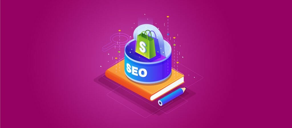 Comprehensive Guide to Shopify SEO